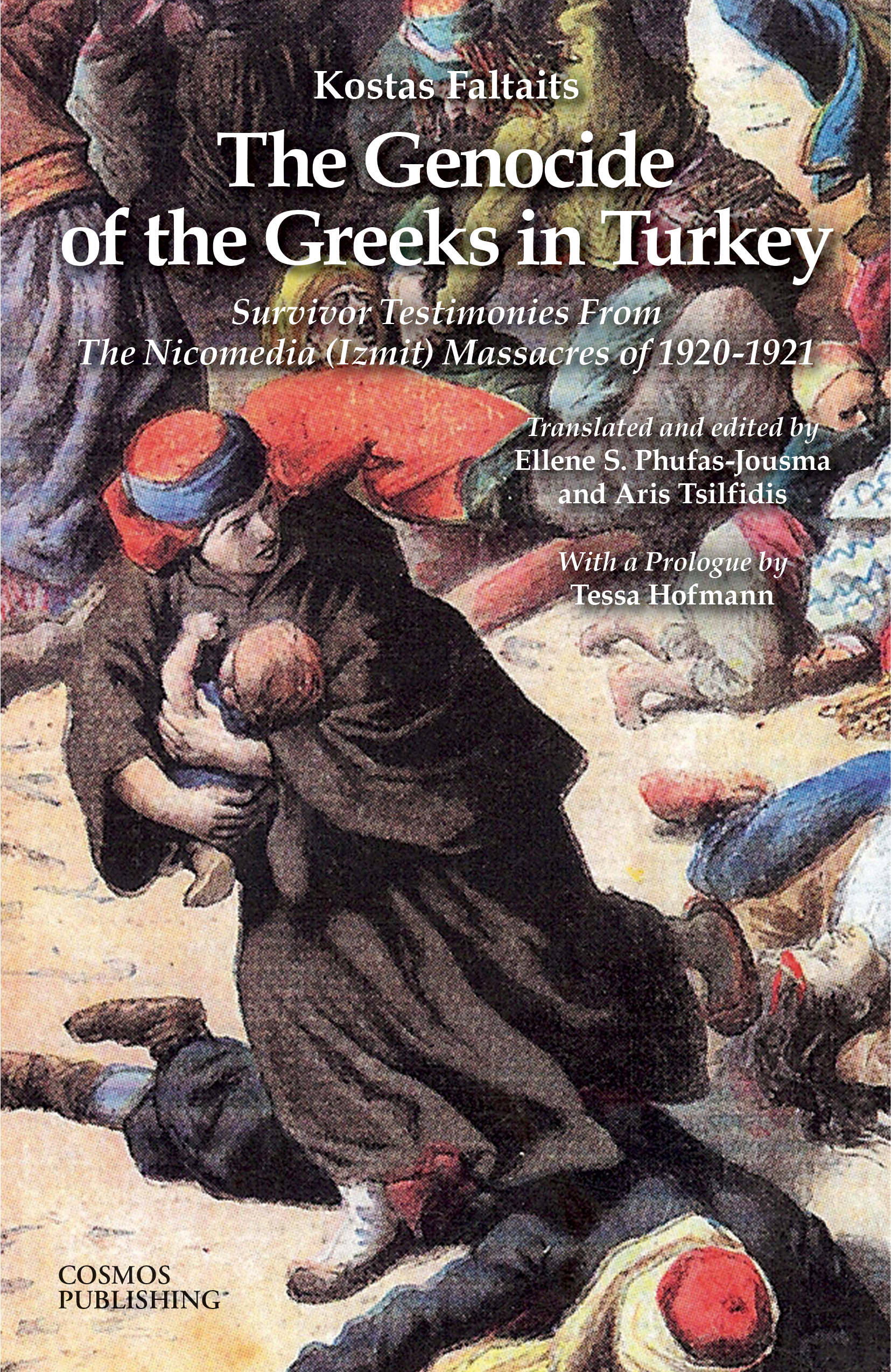 The Genocide of the Greeks in Turkey
