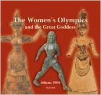 the-women's-olympics-and-the-great-goddess